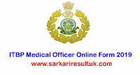 ITBP Medical Officer Online Form 2019