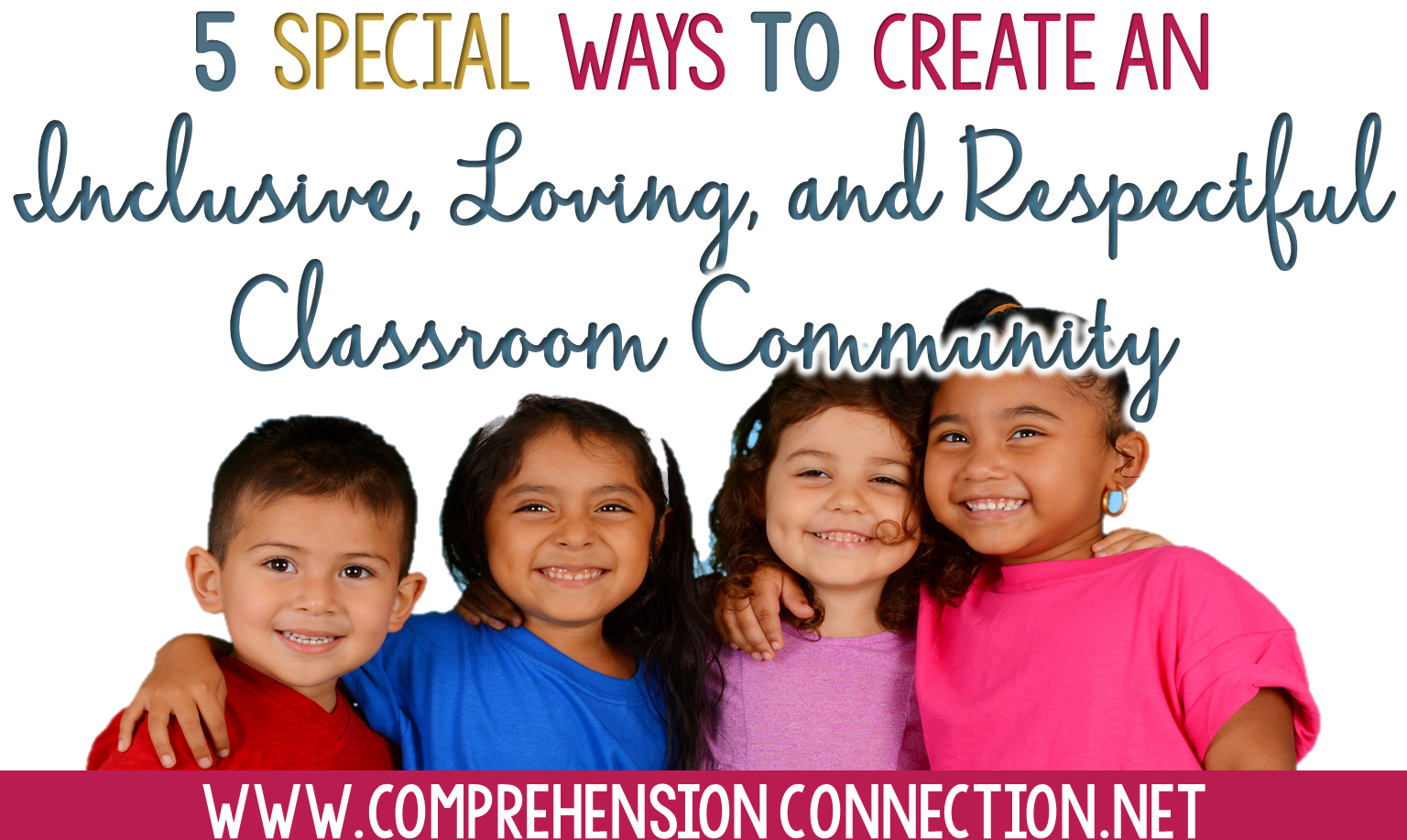 Classroom Community starts with the classroom teacher. This post includes five ideas to help you build a positive classroom community all year long. Freebie included.