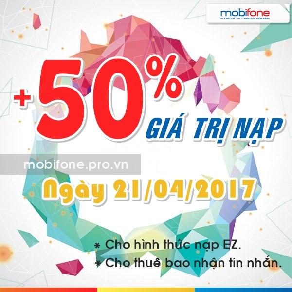 Mobifone khuyến mãi tặng 50% giá trị nạp trong ngày 21/04/2017