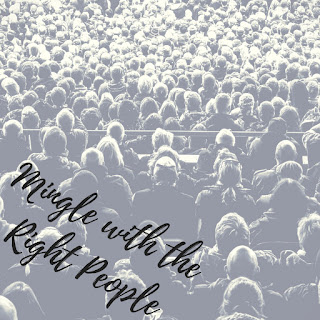 Mingle With the Right People