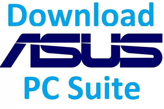 Asus PC Suite Free Download Link for PC Windows