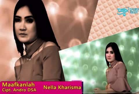 Download lagu Nella Kharisma Maafkanlah