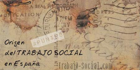 ORIGEN TRABAJO SOCIAL ESPAÑA