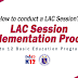 LAC Session Implementation Process