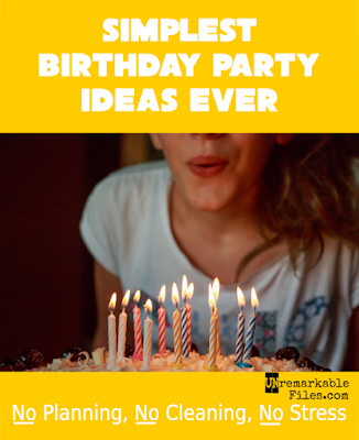 Simplest Birthday Party Ideas Ever: No Planning, No Cleaning, No Stress -- Easy and inexpensive birthday party ideas from a mom of 6 kids (that's a lot of parties!)  {posted @ Unremarkable Files}