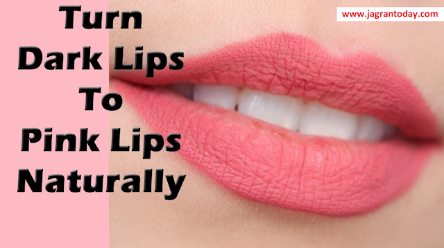 How to make Your Lips Soft Pink Naturally