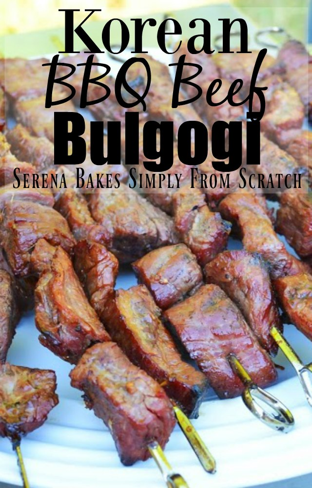Marinated Korean BBQ Beef Bulgogi recipe from Serena Bakes Simply From Scratch.