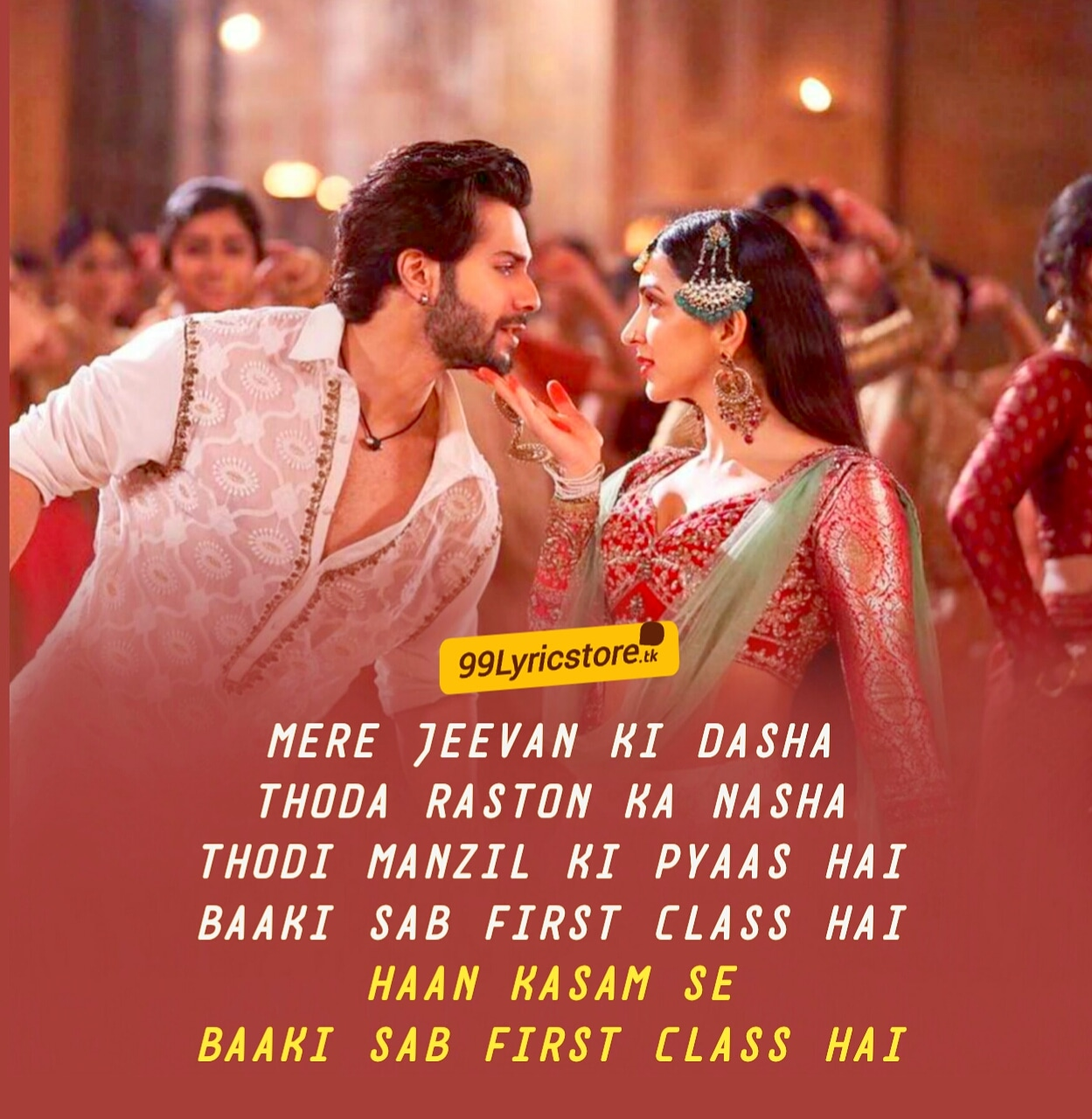 Kalank Song First Class Lyrics Arijit Singh,Neeti Mohan and Pritam