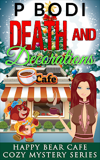 Death and Decorations Happy Bear Cafe Cozy Mystery Series Book 2