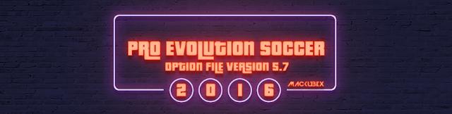 Option File PES 2016 Terbaru untuk PTE 6.0 dari Mackubex V5.7