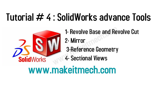 Complete SolidWorks Tutorials revolve vase revolve cut reference geometry and sectional views.Downloadble solidwork files