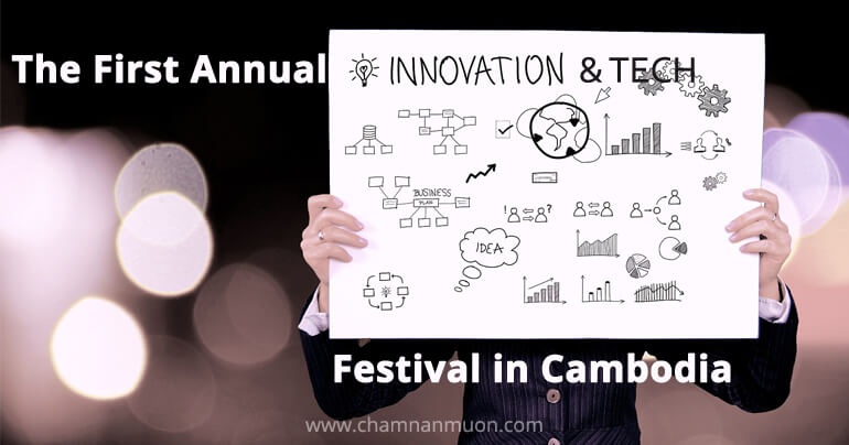 1st Annual Innovation & Technology Festival in Cambodia 2016