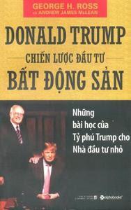 Donald Trump Chiến Lược Đầu Tư Bất Động Sản - George H. Ross