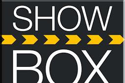 Aplikasi Showbox Terbaru