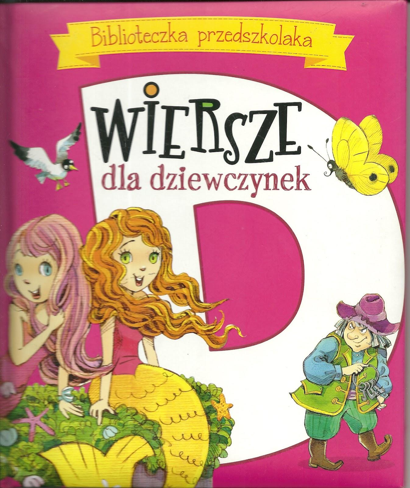 Książka Dobrze Zaprojektowana Wiersze Dla Dziewczynek