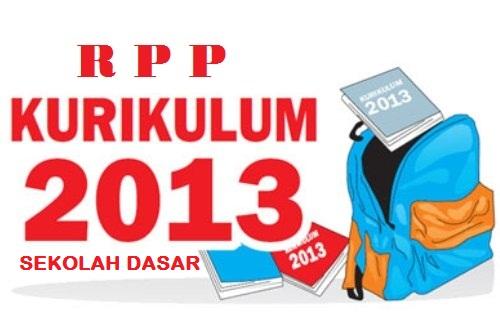 Rpp Dan Silabus Kurikulum 2013 Sd Kelas 1 2 3 4 5 Dan