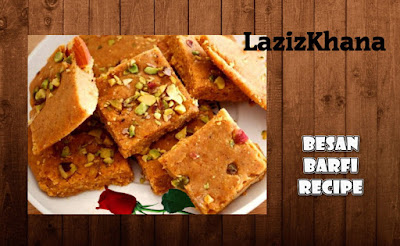 Besan Barfi Recipe in Roman English - Besan Barfi Banane ka Tarika