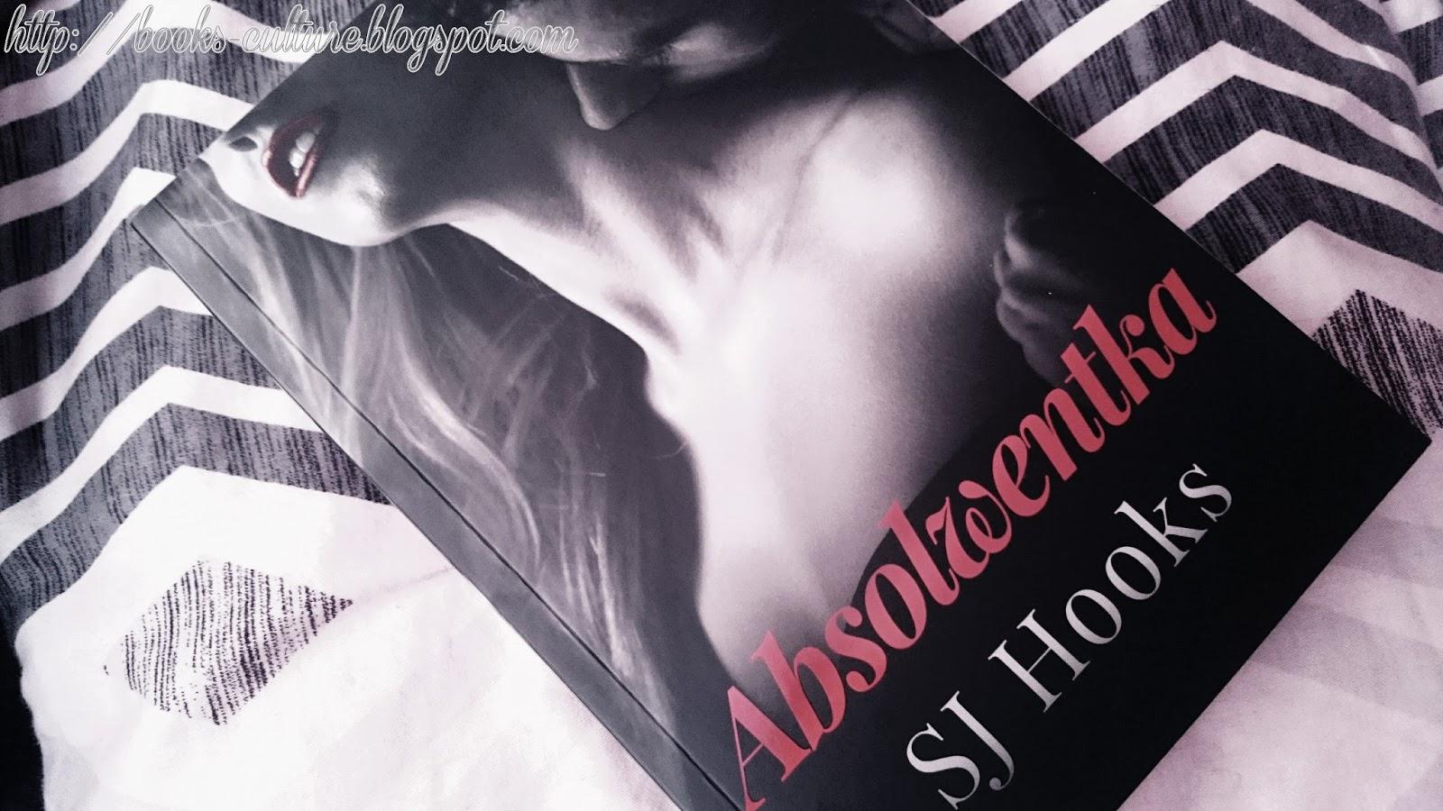 """ABSOLWENTKA"" - S.J. Hooks"