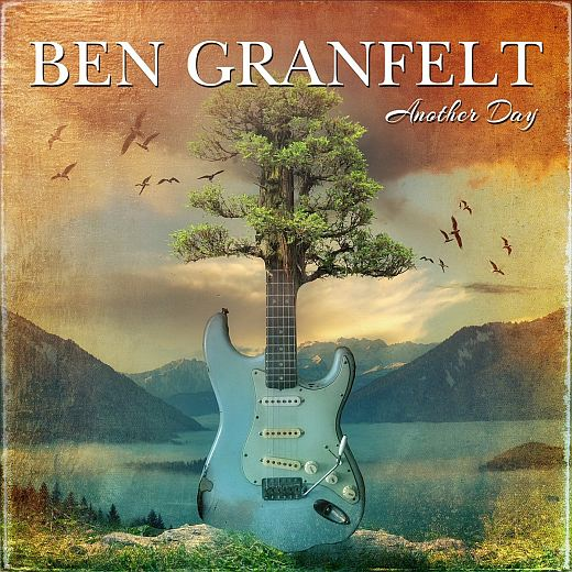 BEN GRANFELT - Another Day (2017) full