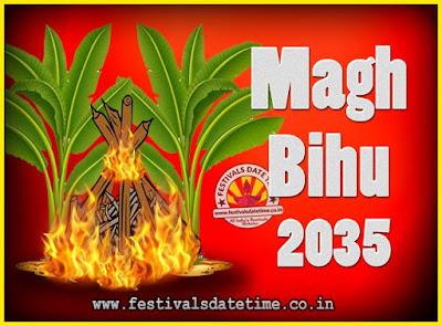 2035 Magh Bihu Festival Date and Time, 2035 Magh Bihu Calendar