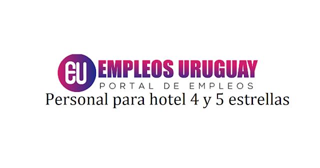 Personal para hotel 4 y 5 estrellas en Montevideo