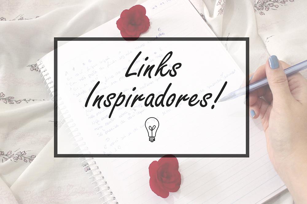 Links Inspiradores #7