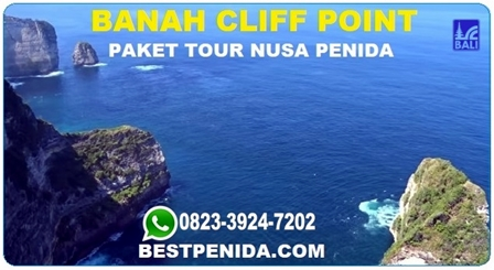 Banah cliff point, paket tour Nusa Penida