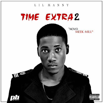 Lil Manny - Time Extra 2