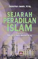 Judul Buku : SEJARAH PERADILAN ISLAM