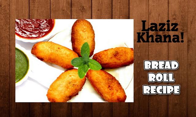 ब्रेड रोल बनाने की विधि - Bread Roll Recipe in Hindi
