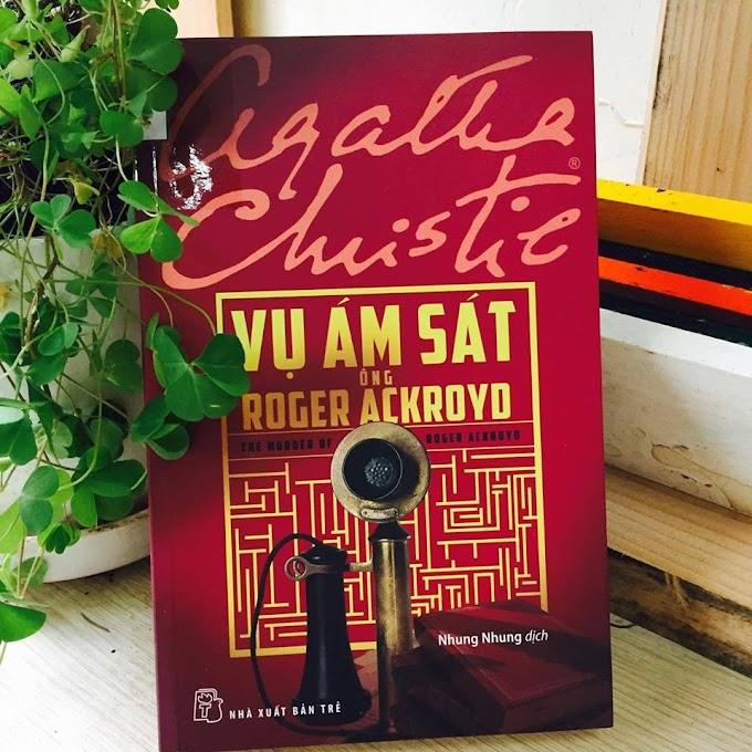 Truyện audio trinh thám: Vì Sao Ông Ackroyd Chết? - Agatha Christie (Trọn bộ)