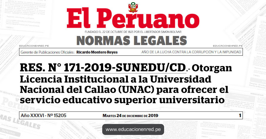 RES. N° 171-2019-SUNEDU/CD - Otorgan Licencia Institucional a la Universidad Nacional del Callao (UNAC) para ofrecer el servicio educativo superior universitario
