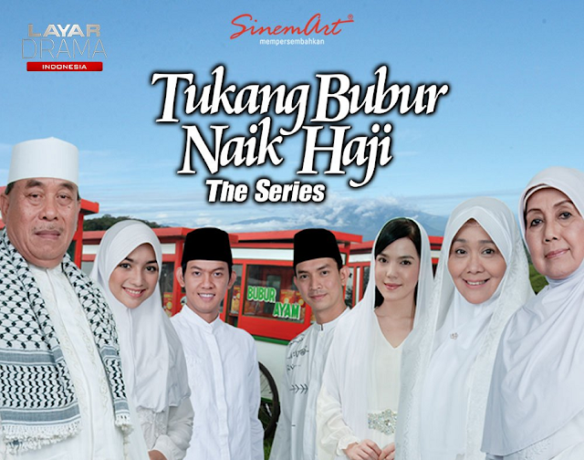 Tukang Bubur Naik Haji The Series