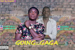 Lil Gab ft Tony wizzy - Going Gaga