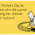 Free funny mothers day 2017 ecards for wife from husband