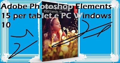 Photoshop Adobe Elements 15 per tablet e PC Windows 10