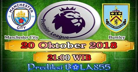 Prediksi Bola855 Manchester City vs Burnley 20 Oktober 2018