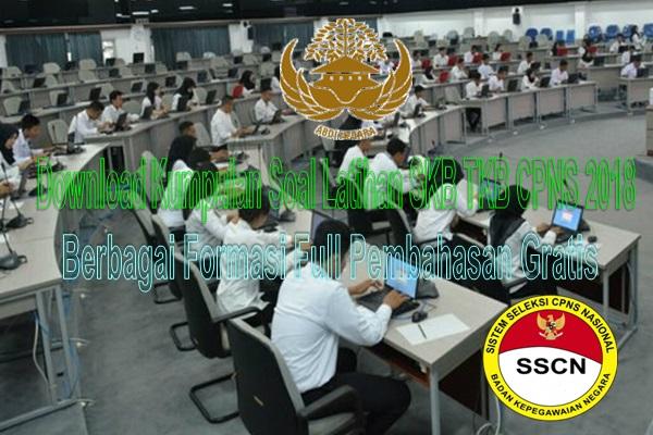 Download Kumpulan Soal Latihan Skb Tkb Cpns 2018 Berbagai