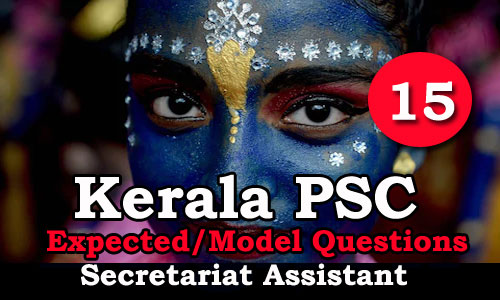 Kerala PSC Secretariat Assistant Expected Questions - 15
