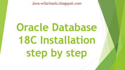 Oracle Database 18C Installation - step by step