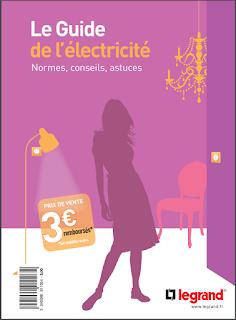 Le Guide de l'électricité Normes, conseils, astuces PDF