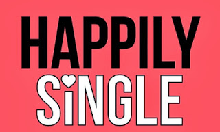Be Single Be Happy - Single Quotes