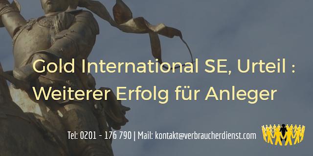 Gold International SE, Urteil : Weiterer Erfolg für Anleger