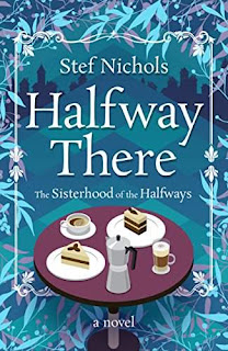 Halfway There - a contemporary romance by Stef Nichols