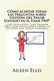 Libro Cómo acertar todas las preguntas sobre Gestión del Valor Ganado en el Examen PMP