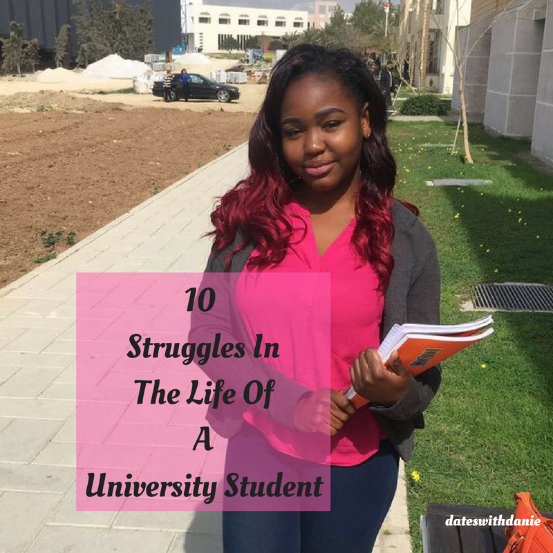 10 Struggles In The Life Of A University Student