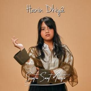 Download Lagu Mp3 Video Lirik Lagu Hanin Dhiya - Suatu Saat Nanti