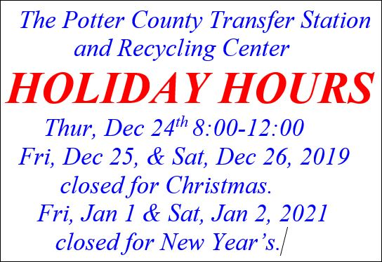 Holiday Hours at Potter County Transfer Station