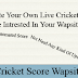 Create Your Own Live Cricket Score Wapsite Using Php Script