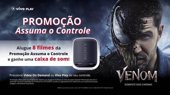 """Para promover a estreia de Venom, Vivo Play e Sony Pictures lançam a """"Promoção Assuma o Controle"""""""